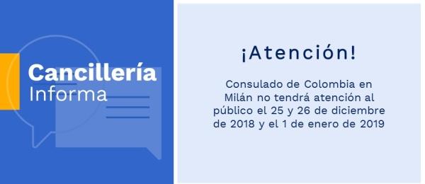 Consulado de Colombia en Milán no tendrá atención al público el 25 y 26 de diciembre de 2018 y el 1 de enero