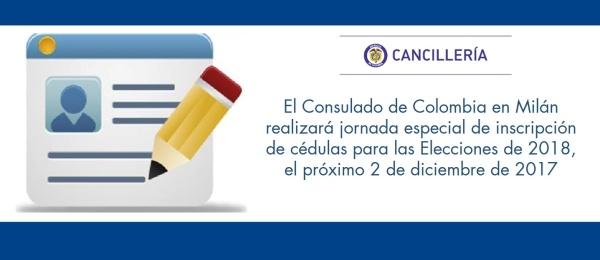 El Consulado de Colombia en Milán realizará jornada especial de inscripción de cédulas para las Elecciones de 2018, el próximo 2 de diciembre de 2017